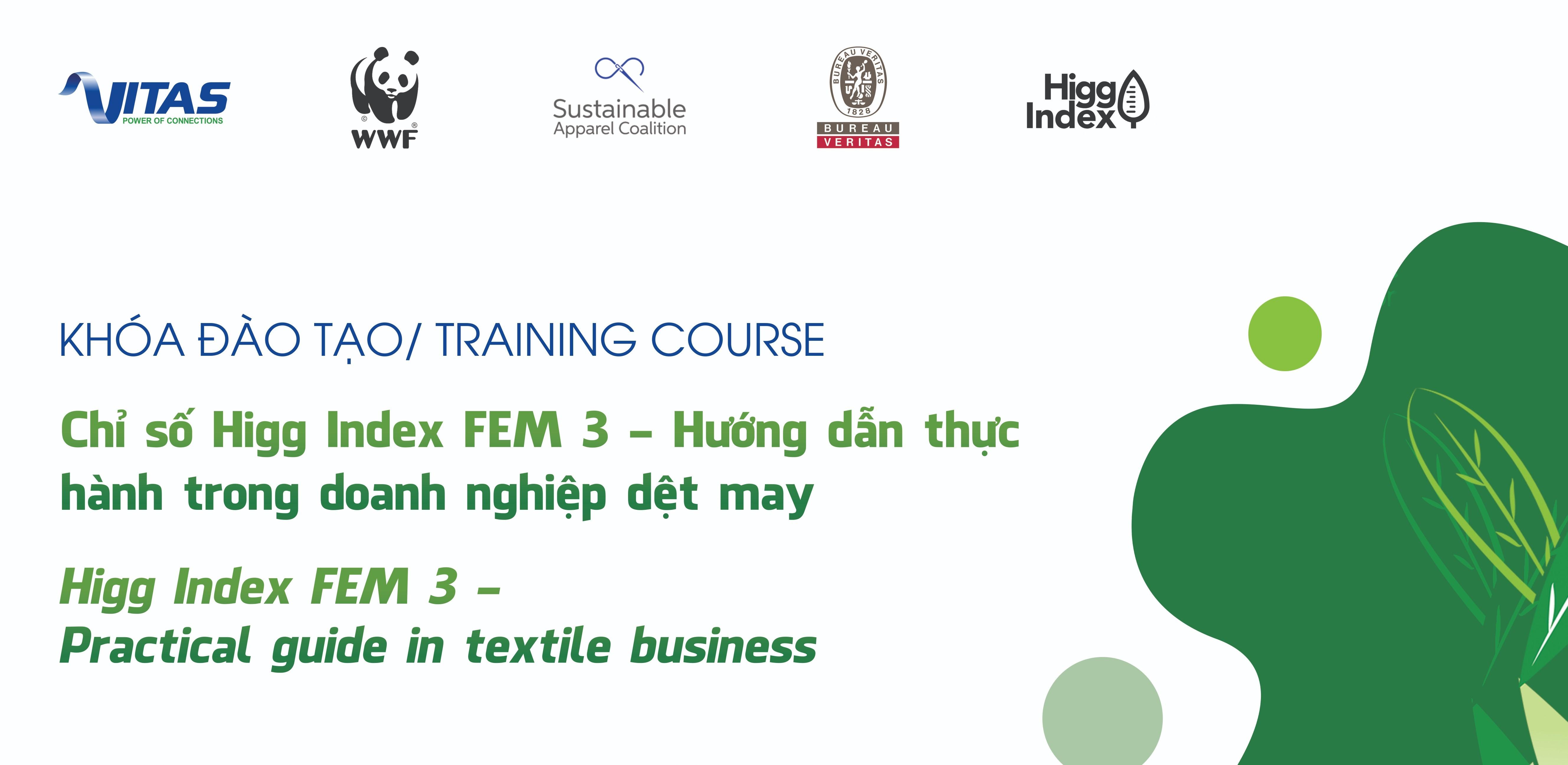 """Thư mời tham dự khóa đào tạo """"Chỉ số Higg Index FEM 3 – Hướng dẫn thực hành trong doanh nghiệp dệt may"""""""
