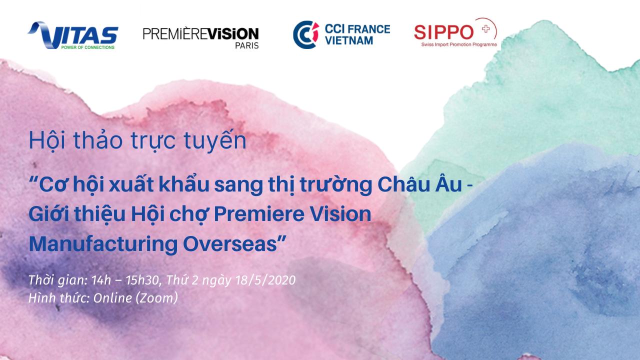 """Hội thảo """"Cơ hội xuất khẩu sang thị trường Châu Âu – Giới thiệu Hội chợ Premiere Vision Manufacturing Overseas"""""""