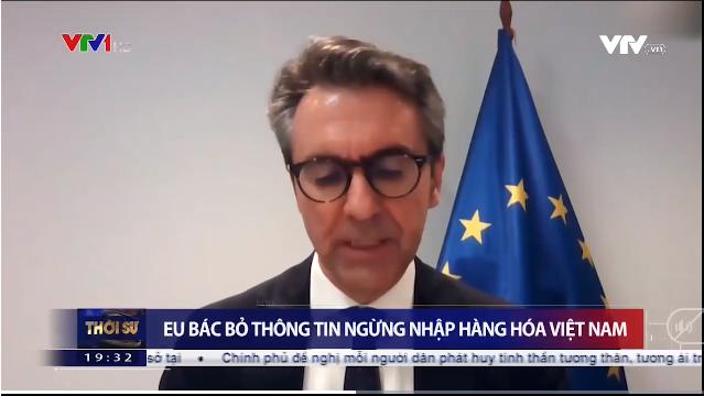 EU không có quyết định cấm hàng hóa...