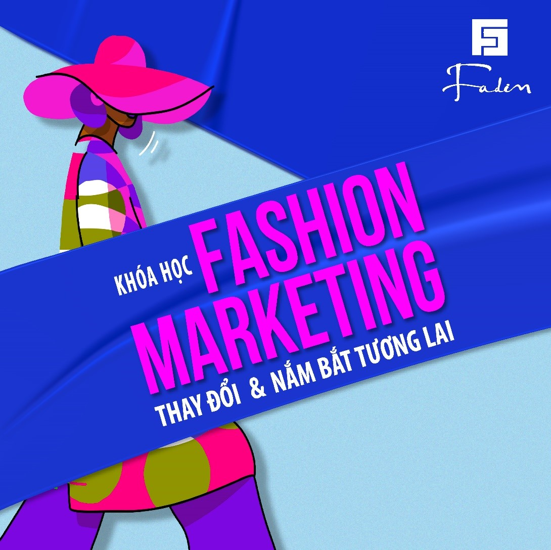 Khóa học 4 tuần Fashion Marketing c...