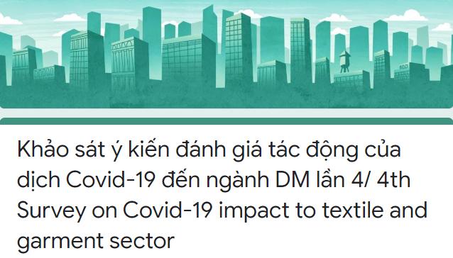 Khảo sát ý kiến đánh giá tác động của dịch Covid-19 đến ngành DM lần 4