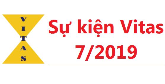 Sự kiện chính VITAS tháng 7/2019
