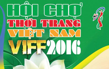 21-25/12: Hội chợ Thời trang Việt Nam 2016