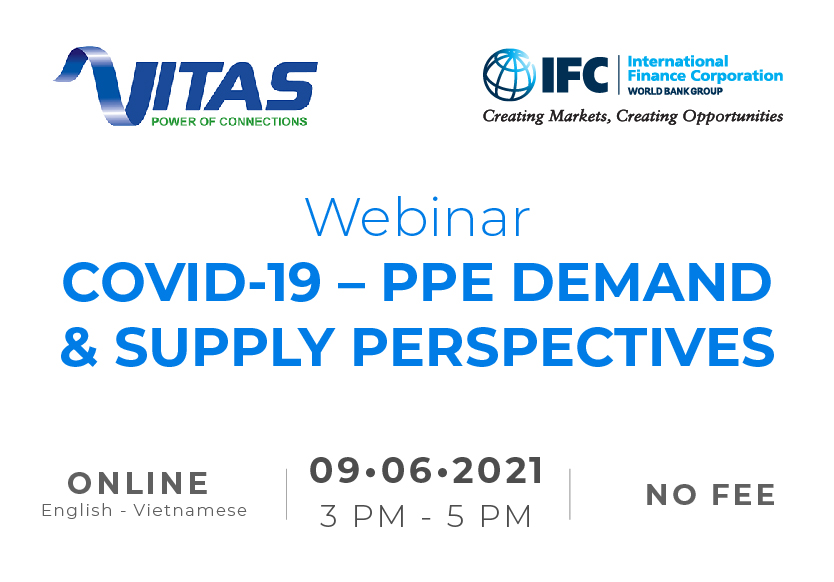 WEBINAR : Covid-19 – PPE Demand & Supply Perspectives co-organized by VITAS & IFC