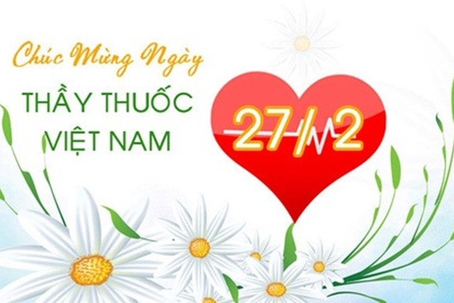Chúc mừng Ngày thầy thuốc Việt Nam 27/2 - Chúng tôi gửi lời cảm ơn từ trái tim